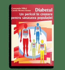 Diabetul. Un pericol în creștere pentru sănătatea populației; Prof. Dr. Constantin Milica