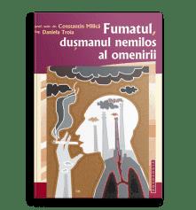 Fumatul, dușmanul nemilos al omenirii; Prof. Dr. Constantin Milica