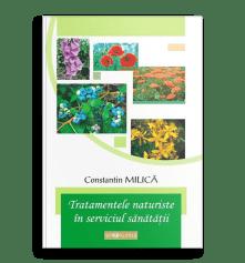 Tratamente naturiste în serviciul sănătăţii; Prof. Dr. Constantin Milica